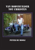 Van Bodybuilder tot Christen