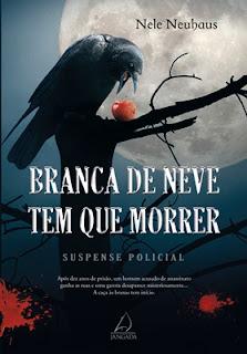 Capa do livro - Branca de Neve tem que Morrer, de Nele Neuhaus