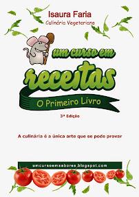 O 1º LIVRO + DE 90 RECEITAS VEGETARIANAS