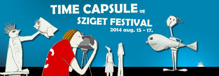 Időkapszula - Time Capsule / Sziget 2014