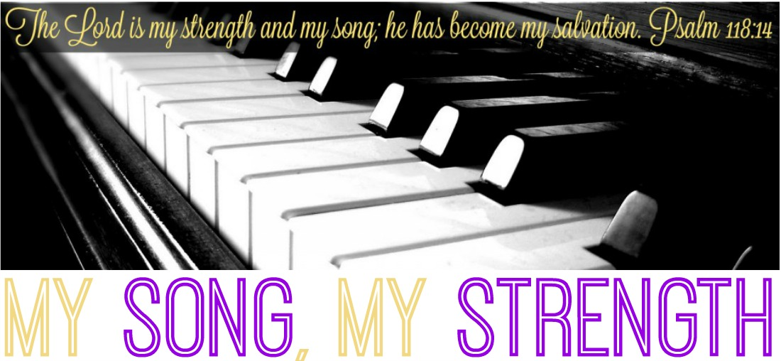 My Song, My Strength