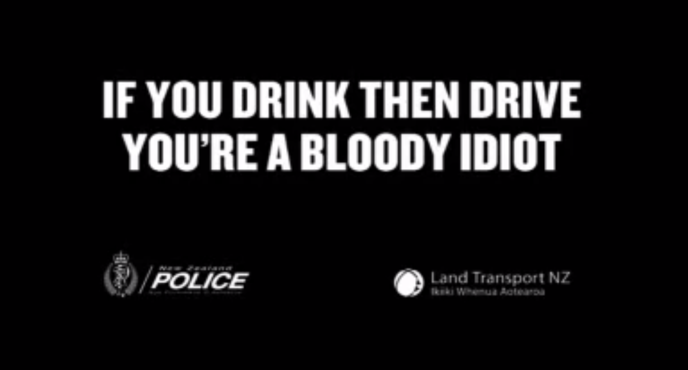 If You Drink Then Drive You Re A Bloody Idiot Nz