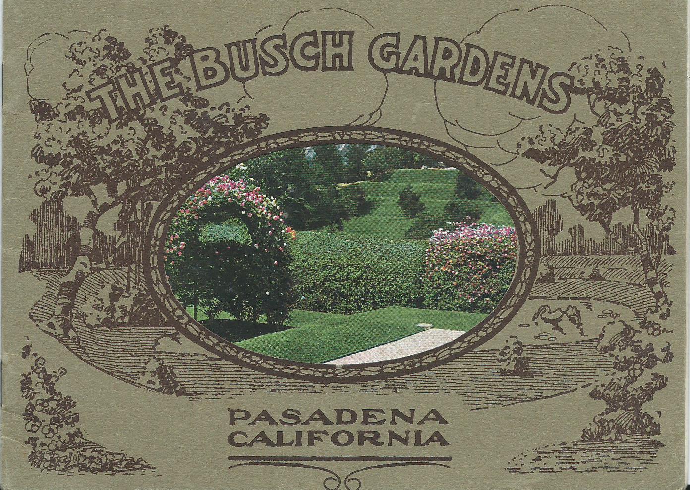Busch Gardens   Pasadena, California