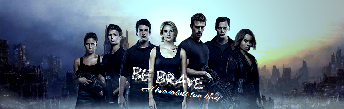 Be Brave! - A beavatott fan blog