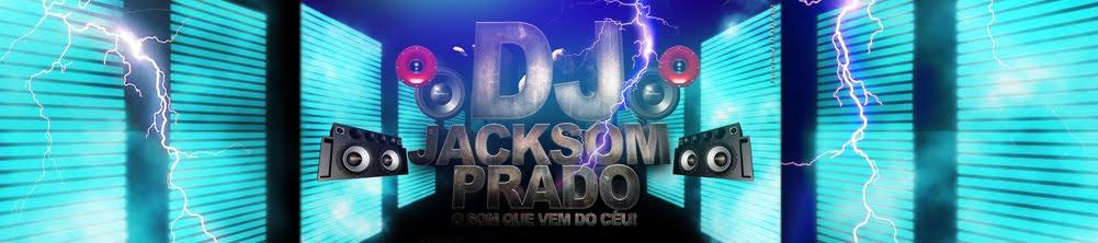 Dj Jacksom Prado