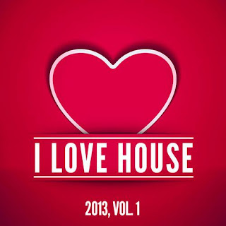 capa Download Cd   I Love House 2013   Vol. 1