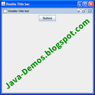 A JFrame with Double titlebar