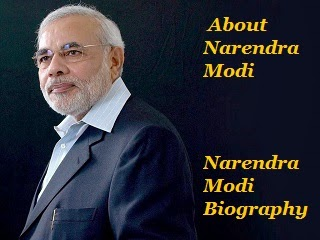 About Narendra Modi  Narendra Modi Biography