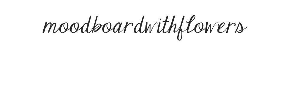 moodboardwithflowers