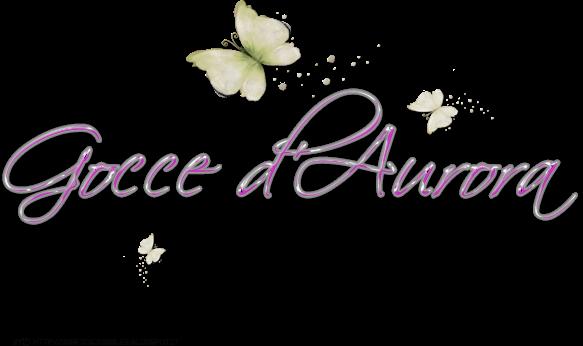 Gocce D'Aurora