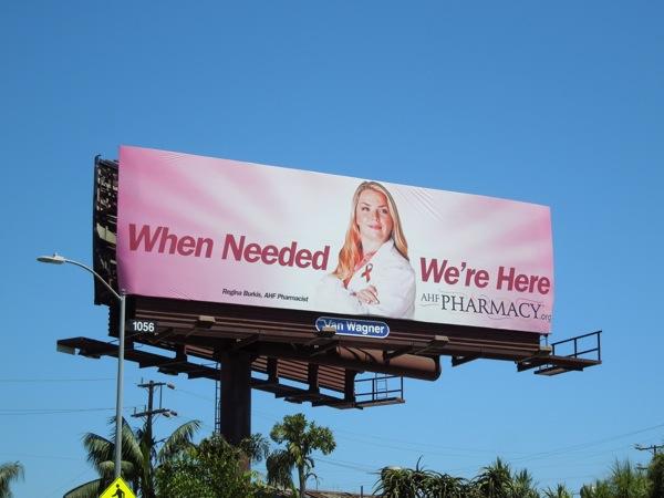 When Needed We're Here AHF Pharmacy billboard