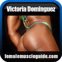 Victoria Dominguez Female Bodybuilder Thumbnail Image 12