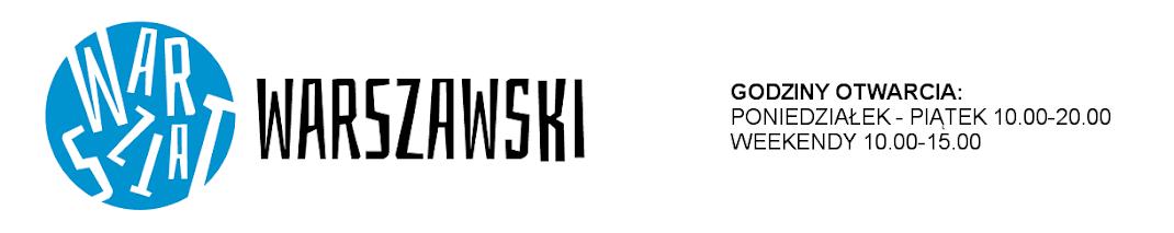 Warsztat Warszawski