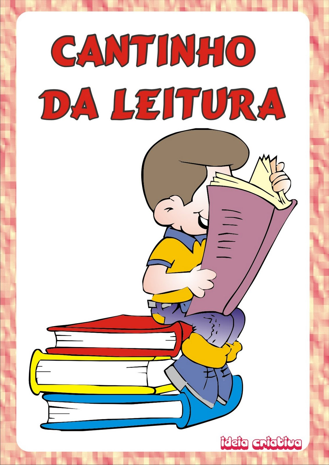 Cartaz Cantinho da Leitura Organização de Sala de Aula.