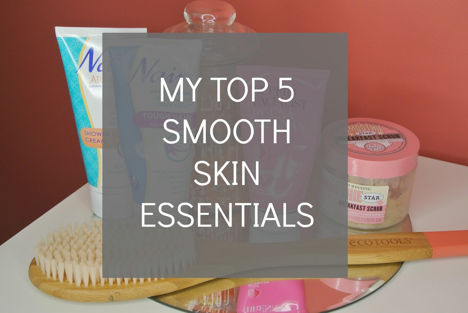 Products for smooth skin