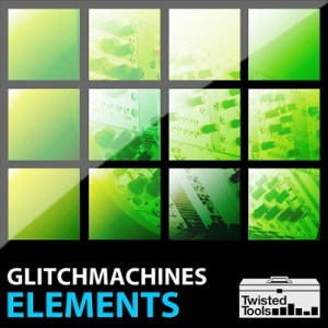 [dead] Twisted Tools Presents - Glitchmachines ELEMENTS screenshot