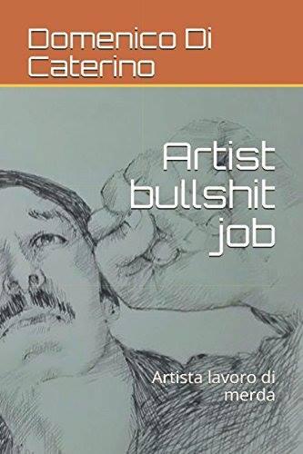 Artist bullshit job