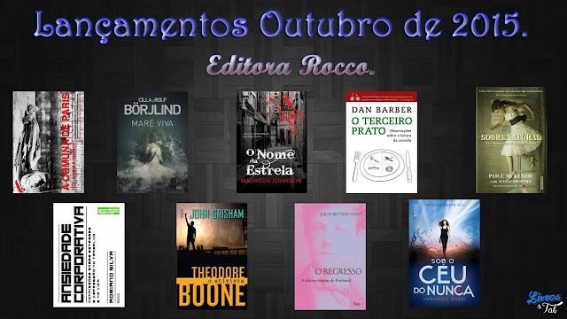 http://livrosetalgroup.blogspot.com.br/p/lancamentos-de-outubro-editora-rocco.html