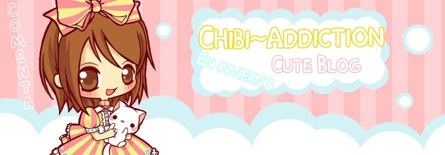 Chibi~addiction