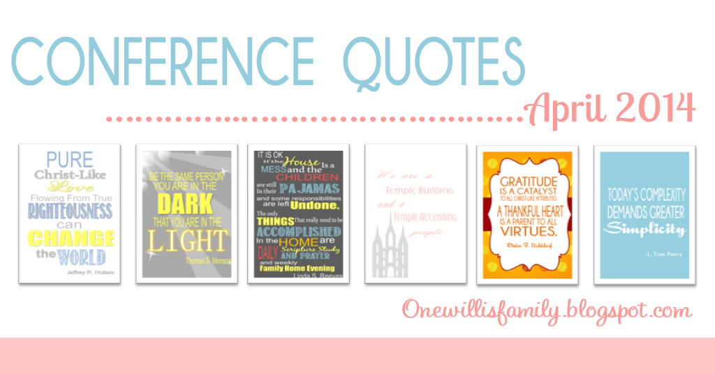 General Conference Quotes April 2014