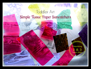 Teaching 2 and 3 Year Olds: Tissue Paper Suncatchers
