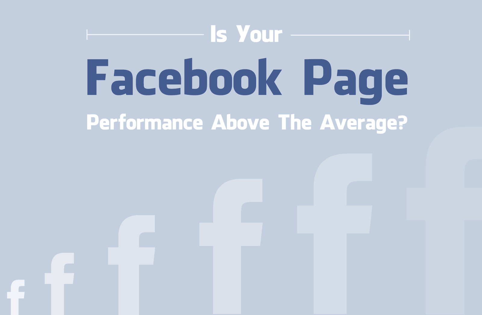 Measuring Your Facebook Page Performance - infographic