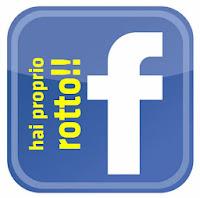 facebook mi hai proprio rotto i cabasisi!!