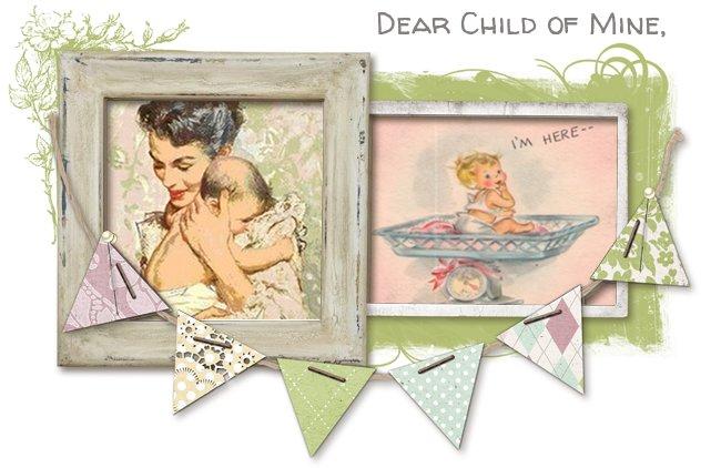 Dear Child of MIne