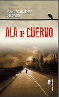 ALA DE CUERVO / Manuel Jiménez