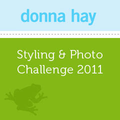 Donna Hay Styling &amp; Photo Challenge
