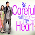 be careful with my heart replay march 05 2013