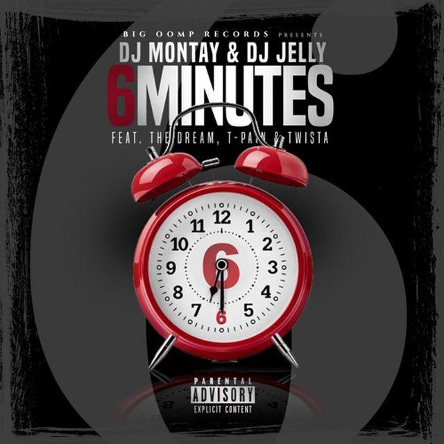 DJ Montay & DJ Jelly - 6 Minutes (Feat. The-Dream, T-Pain & Twista)