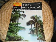 MEXICO DESCONOCIDO