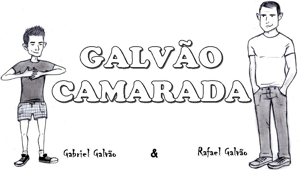 GALVÃO CAMARADA