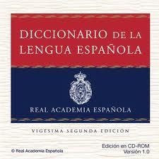 DICCIONARIO DE LA REAL ACADEMIA DE LENGUA ESPAÑOLA