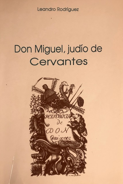 Don Miguel, judío de Cervantes