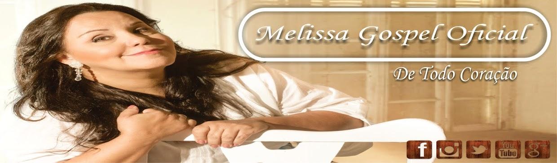 ღ Melissa Gospel Oficial ღ