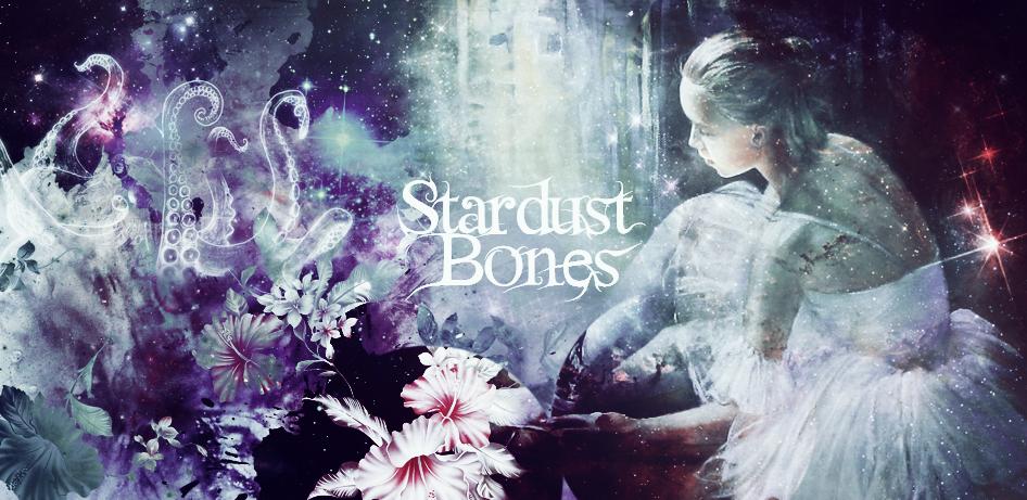 Stardust Bones
