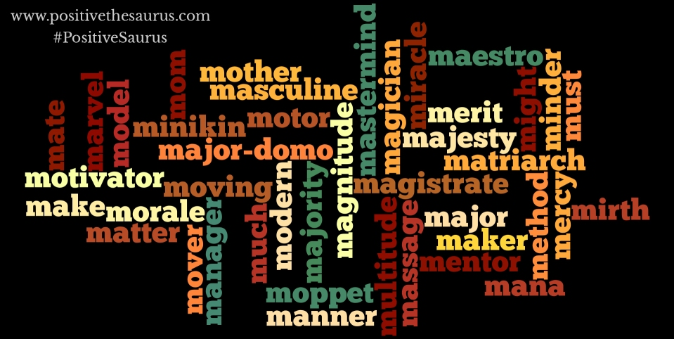 positive nouns that start with m