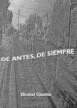 DE ANTES, DE SIEMPRE Elisabet Cincotta