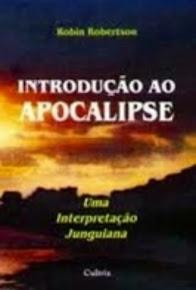 INTRODUÇÃO AO APOCALIPSE – Robin Robertson