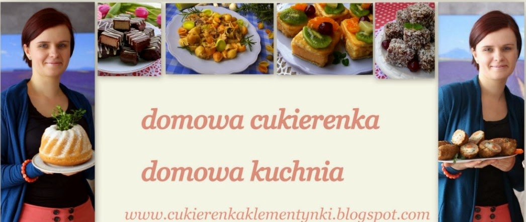 Domowa Cukierenka - Domowa Kuchnia