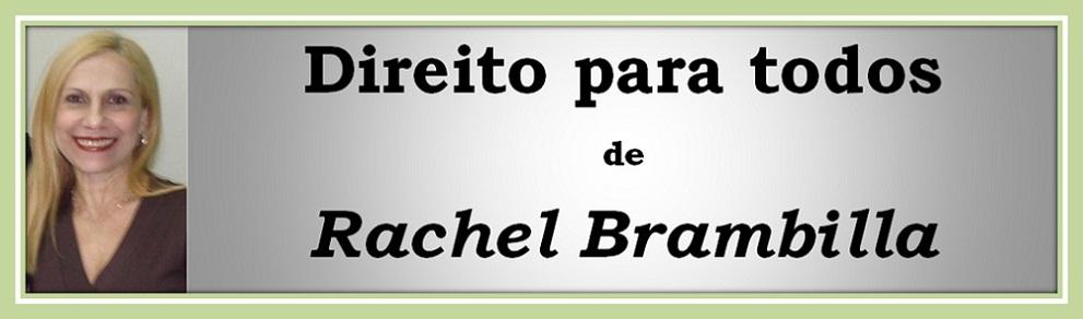 """""""DIREITO PARA TODOS""""       de Rachel   Brambilla"""