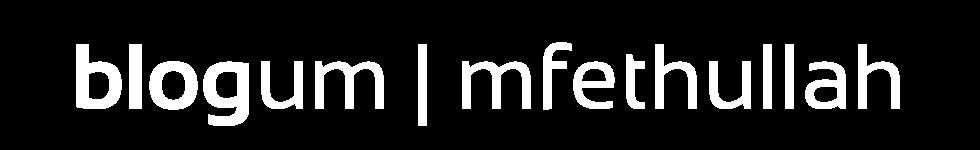 blogum | mfethullah