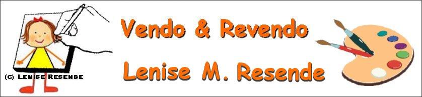 Vendo e Revendo Lenise M. Resende
