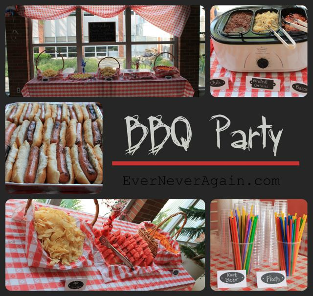 Ever never again bbq party for What to serve at a bbq birthday party
