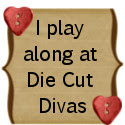 Die Cut Divas