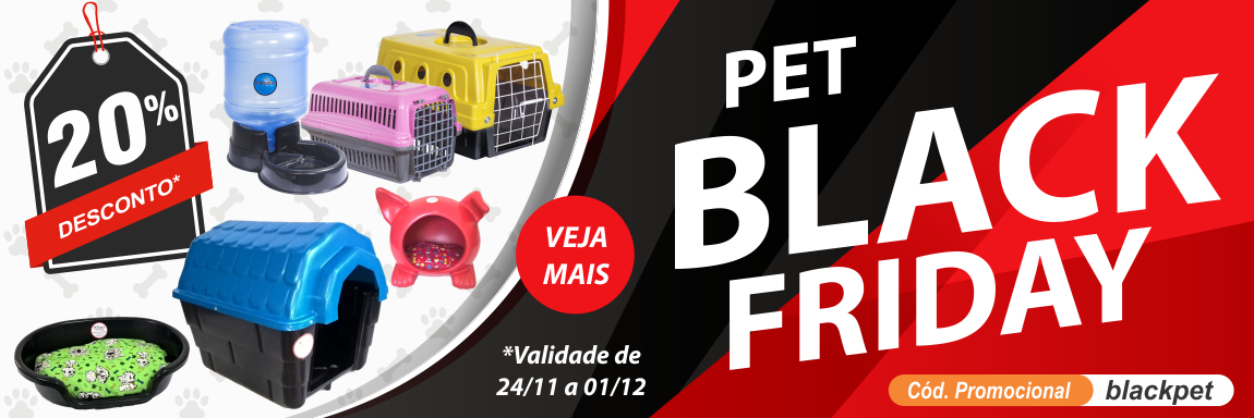 Pet Black Friday - Global Show
