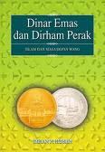 DINAR Emas & DIRHAM Perak, Islam & Masa Depan Wang