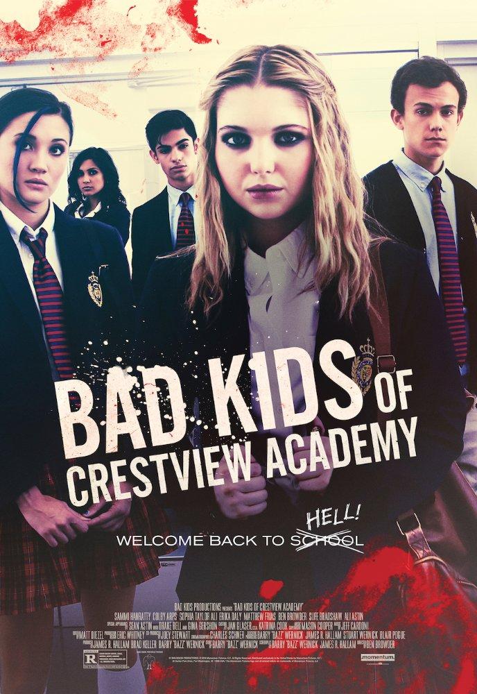 Watch Movies Bad Kids of Crestview Academy (2017) Full Free Online